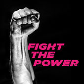 Fight the Power by Various Artists