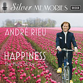 Happiness - The Music Of Joy (Silver Memories) de André Rieu