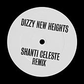 Dizzy New Heights (Shanti Celeste Remix) de MJ Cole