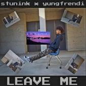 Leave Me de Stuntink
