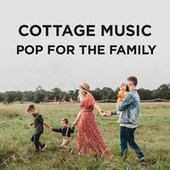 Cottage Music: Pop For The Family di Various Artists