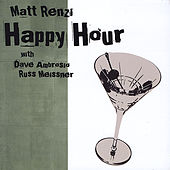 Happy Hour by Matt Renzi
