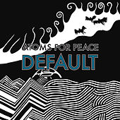 Default  / What the Eyeballs Did von Atoms For Peace