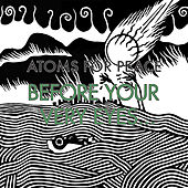 Before Your Very Eyes... / Magic Beanz von Atoms For Peace