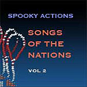 Songs of the Nations, Vol. 2 by Spooky Actions