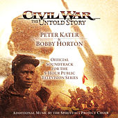 Civil War - The Untold Story de Peter Kater and Bobby Horton