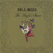 The Angel's Share by Bill Mize