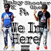 We In Here di Shooter Ghee