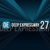 Deep Expressway, Vol. 27 de Various Artists