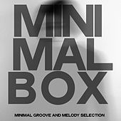 Minamal Box (Minimal Groove And Melody Selection) by Various Artists