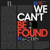 We Can't Be Found by Algiers