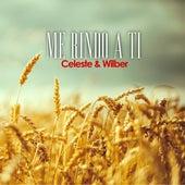 Me Rindo a Ti by Celeste