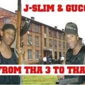 From Tha 3 To Tha 9 by StarDAT J-Slim