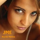 Nacho Mutha di JME