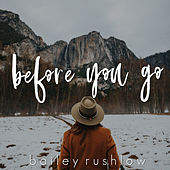 Before You Go (Acoustic) de Bailey Rushlow