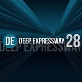 Deep Expressway, Vol. 28 by Various Artists
