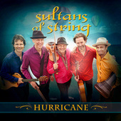 Hurricane by Sultans of String