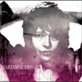 L'Abandon by Marianne Dissard