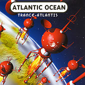 Trance-Atlantis de Atlantic Ocean