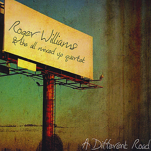 A Different Road by Roger Williams