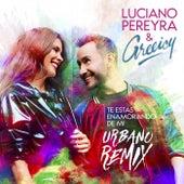 Te Estás Enamorando de Mí (Urbano Remix) de Luciano Pereyra