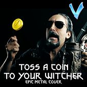 Toss a Coin to Your Witcher von Little V