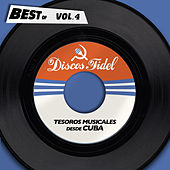 Best Of Discos Fidel, Vol. 4 - Tesoros Musicales Desde Cuba de Various Artists