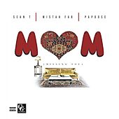 MOM (Missing You) [feat. Mistah F.A.B. & Papoose] von Sean T
