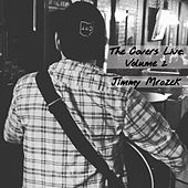 The Covers Live, Vol. 2 by Jimmy Mrozek