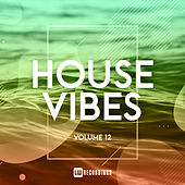 House Vibes, Vol. 12 by Various Artists