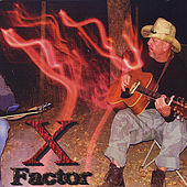 X factor by Xavier