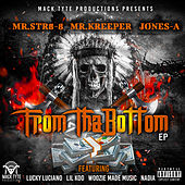 From Tha Bottom - EP by Mr.Str8-8
