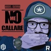 No Me Callaré von Abdiel Guerra