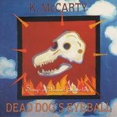 Dead Dog's Eyeball de Kathy McCarty