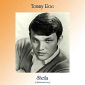 Sheila (Remastered 2020) by Tommy Roe