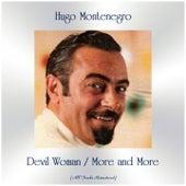 Devil Woman / More and More (All Tracks Remastered) de Hugo Montenegro
