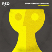 RSO Performs Nirvana by Roma Symphony Orchestra