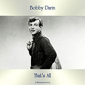 That's All (Remastered 2020) by Bobby Darin