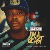 I'm A Beast by San Quinn