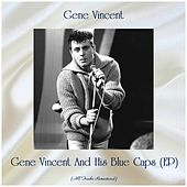 Gene Vincent And His Blue Caps (EP) (All Tracks Remastered) by Gene Vincent