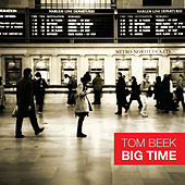 Big Time de Tom Beek
