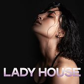 Lady House by Various Artists