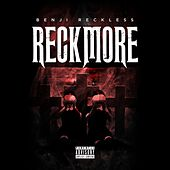 Reckmore by Benji Reckless