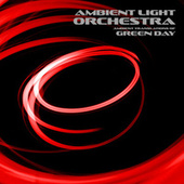 ALO Performs Green Day von Ambient Light Orchestra