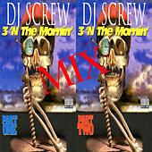 3 'N the Mornin' Mix, Pt. 1 / 3 'N the Mornin' Mix, Pt. 2 de DJ Screw
