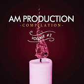 AM Production Compilation Vol. 2 di Various Artists