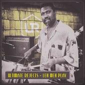 Leh Meh Play de Ultimate Rejects