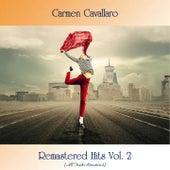 Remastered Hits Vol. 2 (All Tracks Remastered) de Carmen Cavallaro