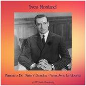 Flamenco De Paris / Rendez-Vous Avec La Liberté (All Tracks Remastered) von Yves Montand