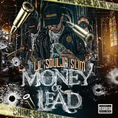 Money or Lead von Lil Soulja Slim